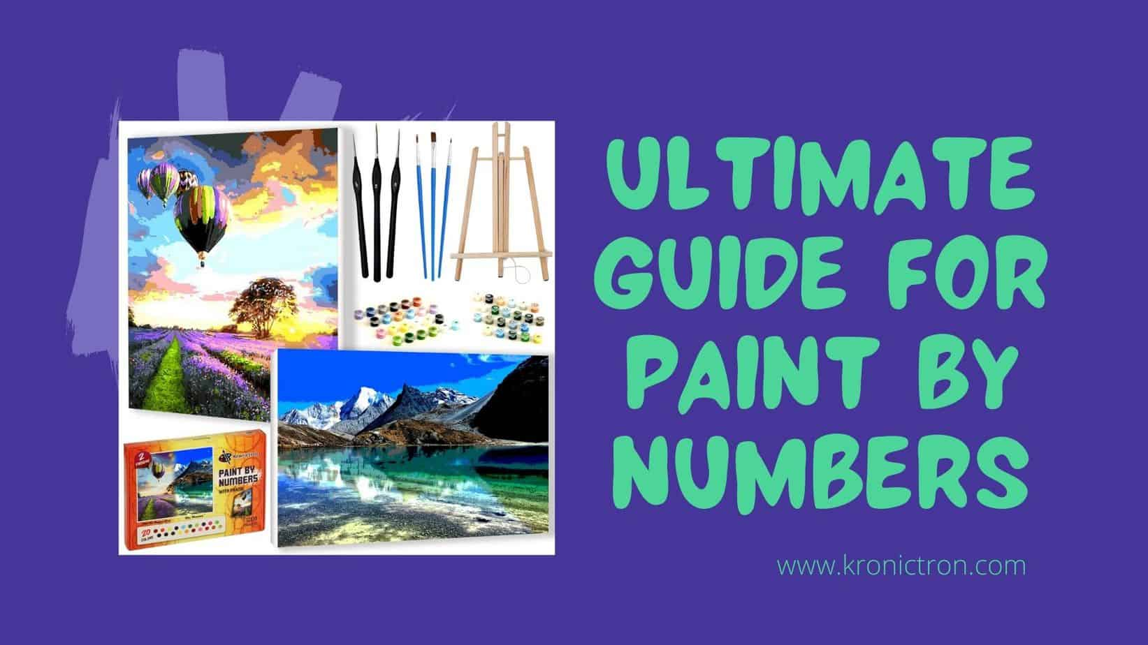 Ultimate Guide for Paint by Numbers