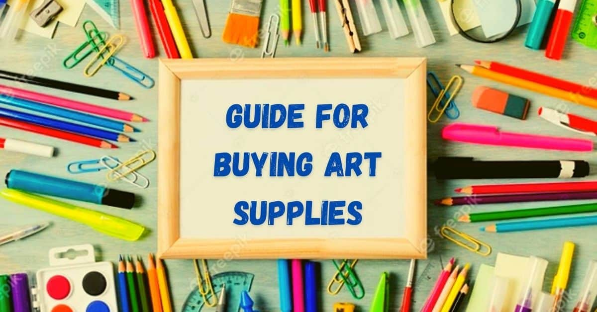 guide for buying art supplies